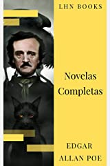 Edgar Allan Poe: Novelas Completas (Spanish Edition) eBook Kindle