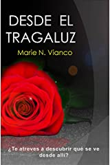 Desde el tragaluz (From the Skylight) (Spanish Edition) Kindle Edition