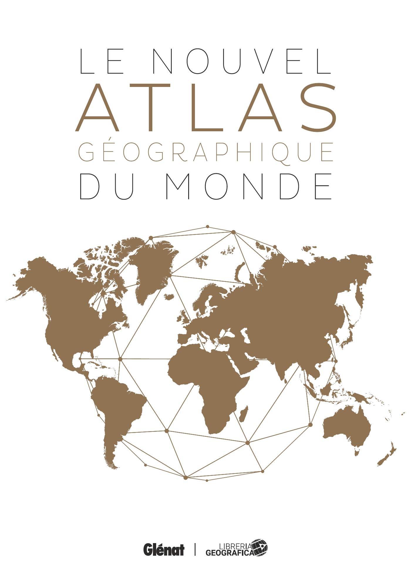 Le Nouvel atlas géographique du monde 2e édition Référence: Amazon.es: Collectif: Libros en idiomas extranjeros