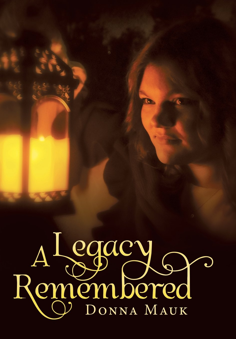 Read Online A Legacy Remembered pdf