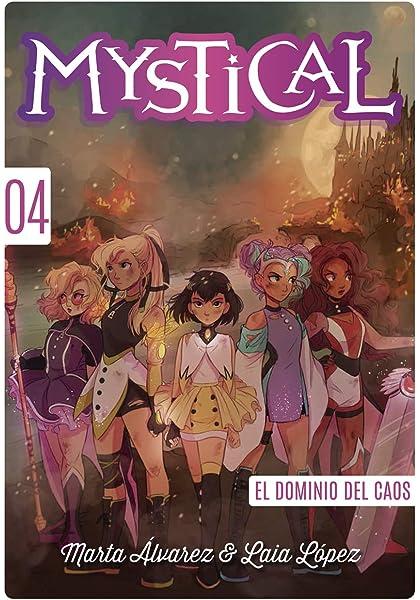 Mystical 4. El dominio del Caos: Amazon.es: Álvarez, Marta, López, Laia: Libros