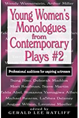 Young Women's Monologues from Contemporary Plays 2: Professional auditions for aspiring actresses Paperback