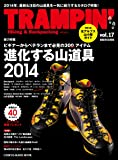 TRAMPIN'(トランピン) vol.17―Hiking & Backpacking (CHIKYU-MARU MOOK)