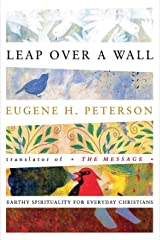 Leap Over a Wall : Earthy Spirituality for Everyday Christians Paperback