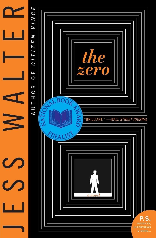 The Zero By Jess Walter