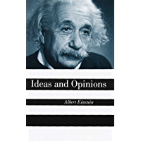 Ideas And Opinions (English Edition)