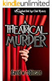 A Theatrical Murder (#13 - Sanford Third Age Club Mystery)