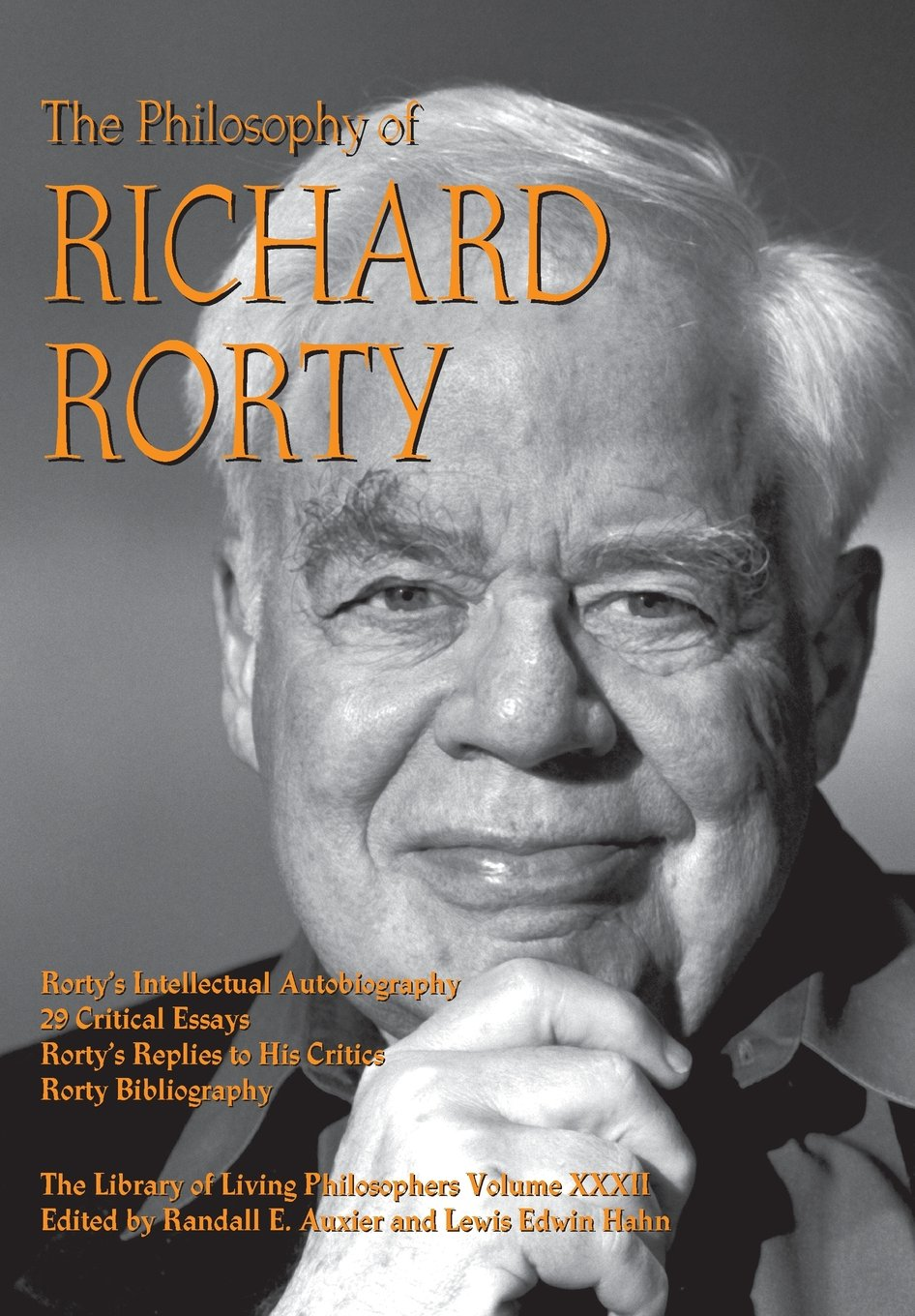 The Philosophy of Richard Rorty (Library of Living Philosophers) PDF