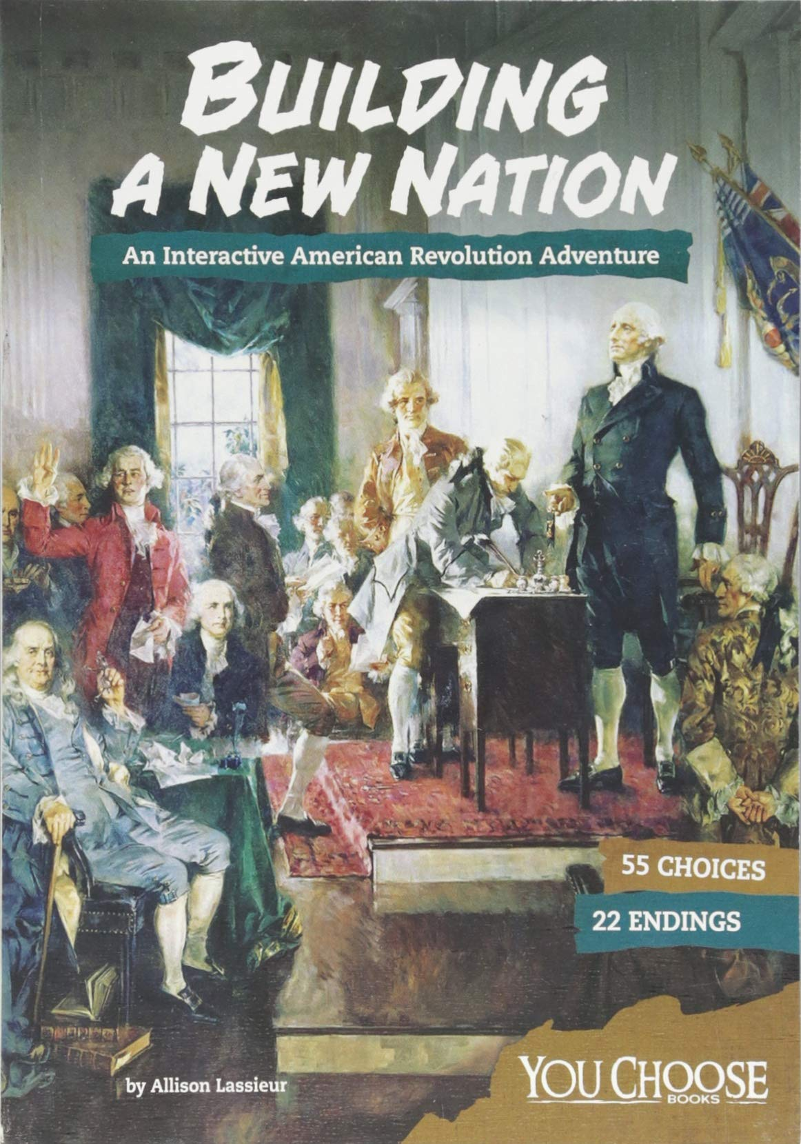 Building a New Nation: An Interactive American Revolution Adventure (You Choose: Founding the United States) pdf