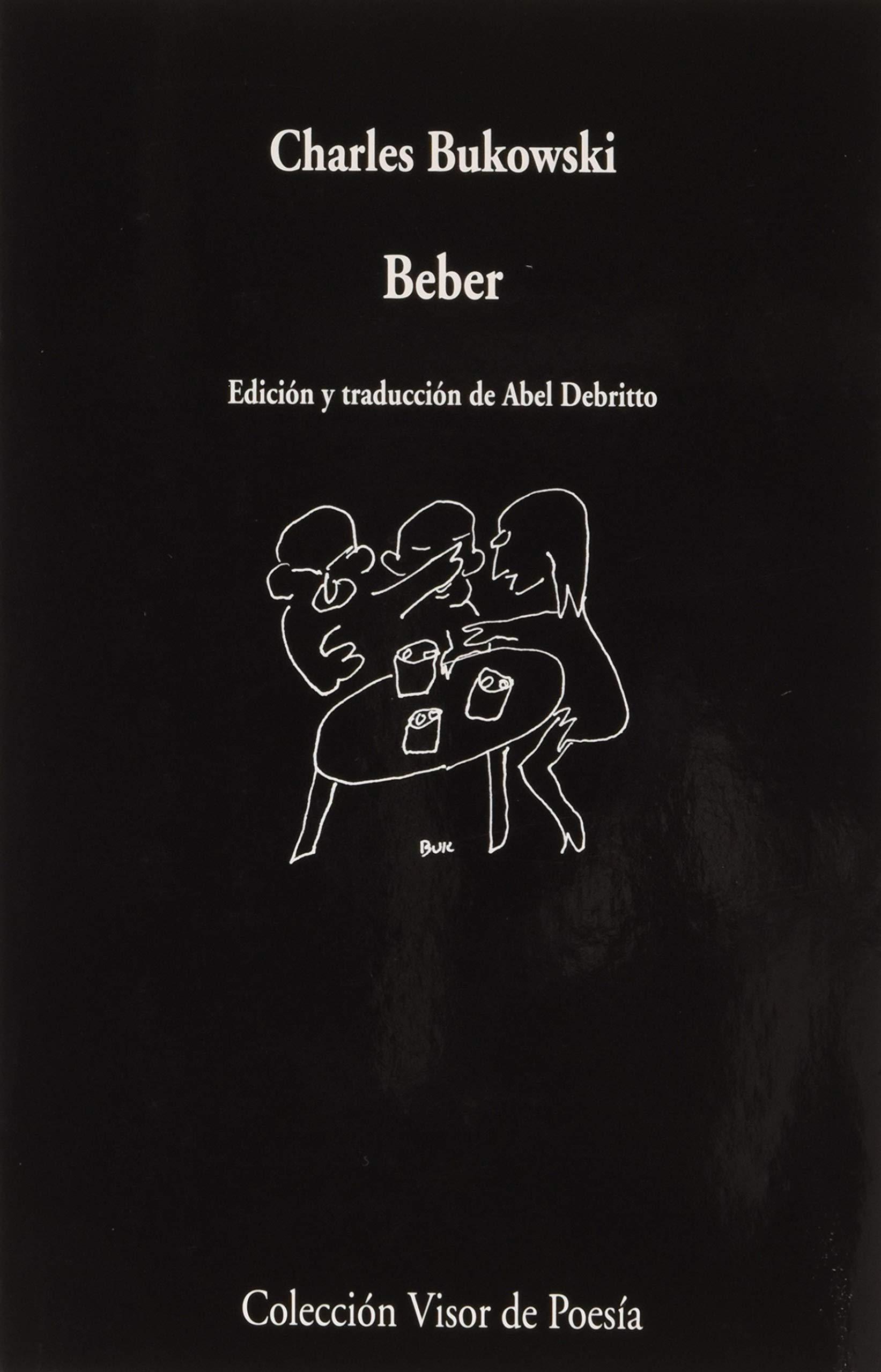 Beber: 1089 (visor de Poesía): Amazon.es: Bukowski, Charles ...