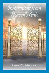 Inspirations from Heaven's Gate Kindle Edition
