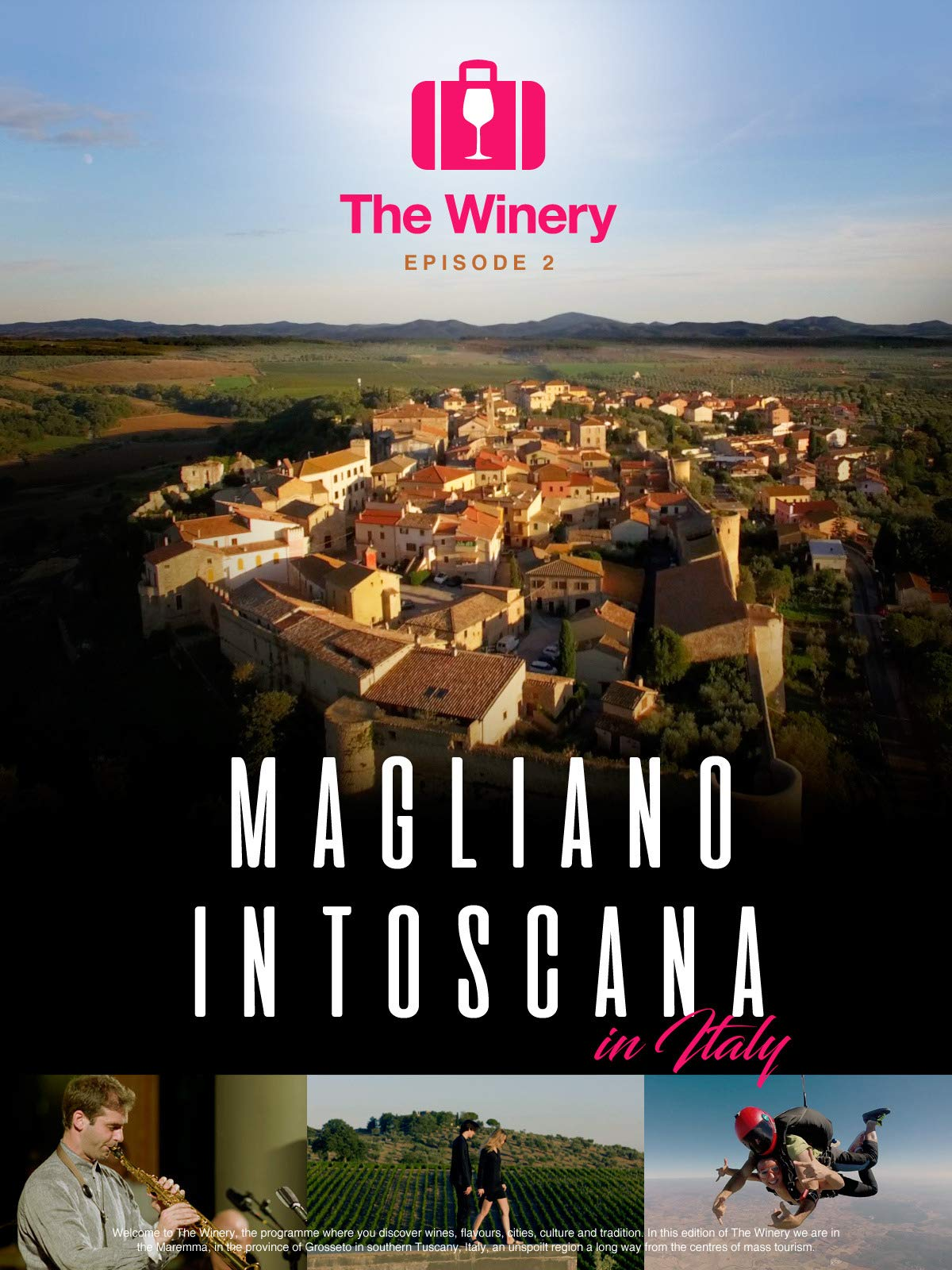 The Winery, Episode 2, Magliano in Toscana in Italy on Amazon Prime Instant Video UK