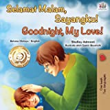 Goodnight, My Love! (Malay English Bilingual Book) (Malay English Bilingual Collection) (Malay Edition)
