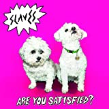 Are You Satisfied [Import allemand]