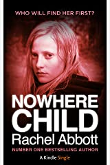 Nowhere Child: A Short Novel (Kindle Single) Kindle Edition
