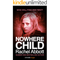 Nowhere Child: A Short Novel (Kindle Single)