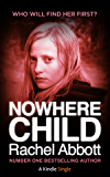 Nowhere Child: A Short Novel (Kindle Single) (English Edition)