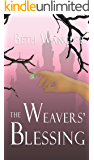 The Weavers' Blessing