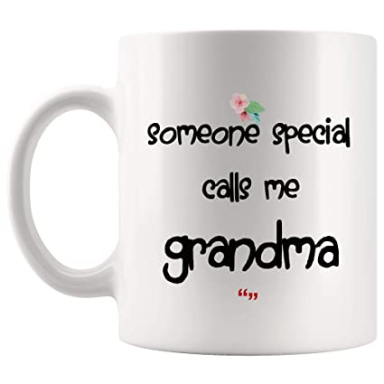Special Call Grandma Mother Inspiring New Mom Mug Day Gift Mugs