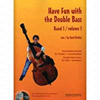 Have fun with the Double Bass 1 - arrangiert für Kontrabass - mit CD [Noten/Sheetmusic] Komponist : REINKE GERD