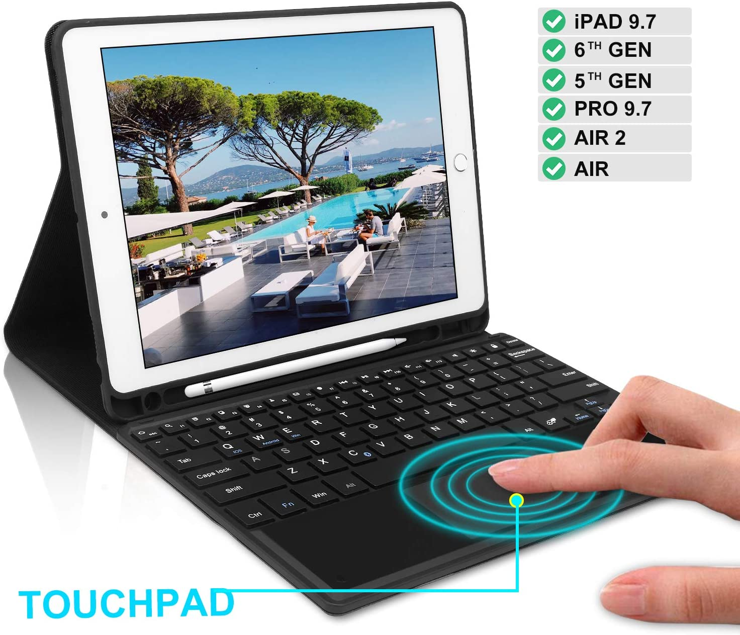 Keyboard Case 9.7 inch Touchpad Bluetooth with Pencil Holder Compatible with iPad 2018 6th Gen,iPad Pro 2017 5th Gen iPad Pro 9.7 iPad Air 2/&1 Black iPad Air Case with Touchpad Keyboard