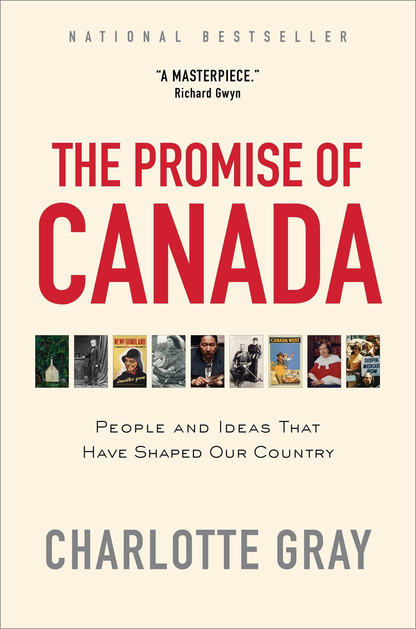 The Promise of Canada: People and Ideas That Have Shaped Our