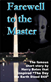Farewell to the Master (Annotated)