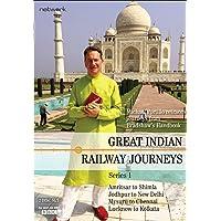 Great Indian Railway Journeys: Series 1