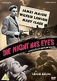 The Night Has Eyes [DVD]