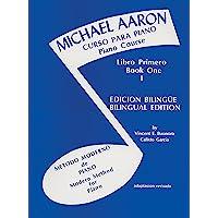 Michael Aaron Curso Para Piano Piano Course Libro Primero Book 1 Edicion Bilingue/Bilingual Edition