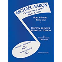 Michael Aaron Piano Course (Curso Para Piano), Bk 1: Spanish, English Language Edition