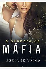 A SENHORA DA MÁFIA (Black Rose Livro 3) eBook Kindle