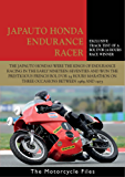 HONDA JAPAUTO 950SS ENDURANCE RACER: Winner of the Bol d'Or 24 Hours Race (The Motorcycle Files Book 15) (English Edition)