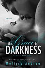 The Grace in Darkness (A Darkness Duet Novel) Paperback