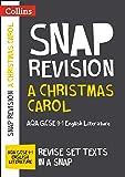A Christmas Carol: AQA GCSE 9-1 English Literature Text Guide (Collins GCSE 9-1 Snap Revision)