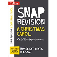 A Christmas Carol: AQA GCSE 9-1 English Literature Text Guide (Collins GCSE 9-1 Snap Revision)