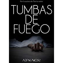 Tumbas de Fuego (Spanish Edition) Jul 1, 2018