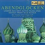 Abendglocken:  Songs from Old Russia