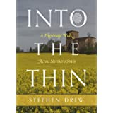 Into the Thin: A Pilgrimage Walk Across Northern Spain