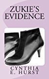 Zukie's Evidence (Zukie Merlino Mysteries Book 6)