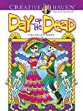 Creative Haven Day of the Dead Coloring Book (Adult Coloring)
