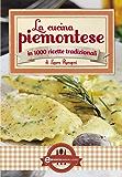 La cucina piemontese (eNewton Manuali e Guide) (Italian Edition)