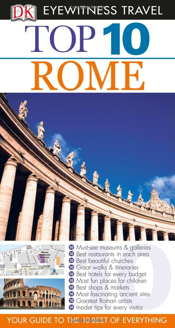Top Rome Eyewitness Top Travel Guide Reid Bramblett - 10 safety tips for travelers to rome