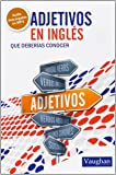 Adjetivos en inglés que deberías conocer
