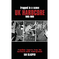 Trapped in a Scene: UK Hardcore 1985-1989: Frontline Reports from the Hardcore Punk Underground book cover