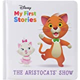Disney My First Disney Stories - The Aristocats' Show - PI Kids (Disney My First Stories)