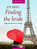 Finding the bride: Appuntamento a Parigi
