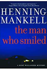 The Man Who Smiled (The Kurt Wallander Mysteries Book 4) Kindle Edition