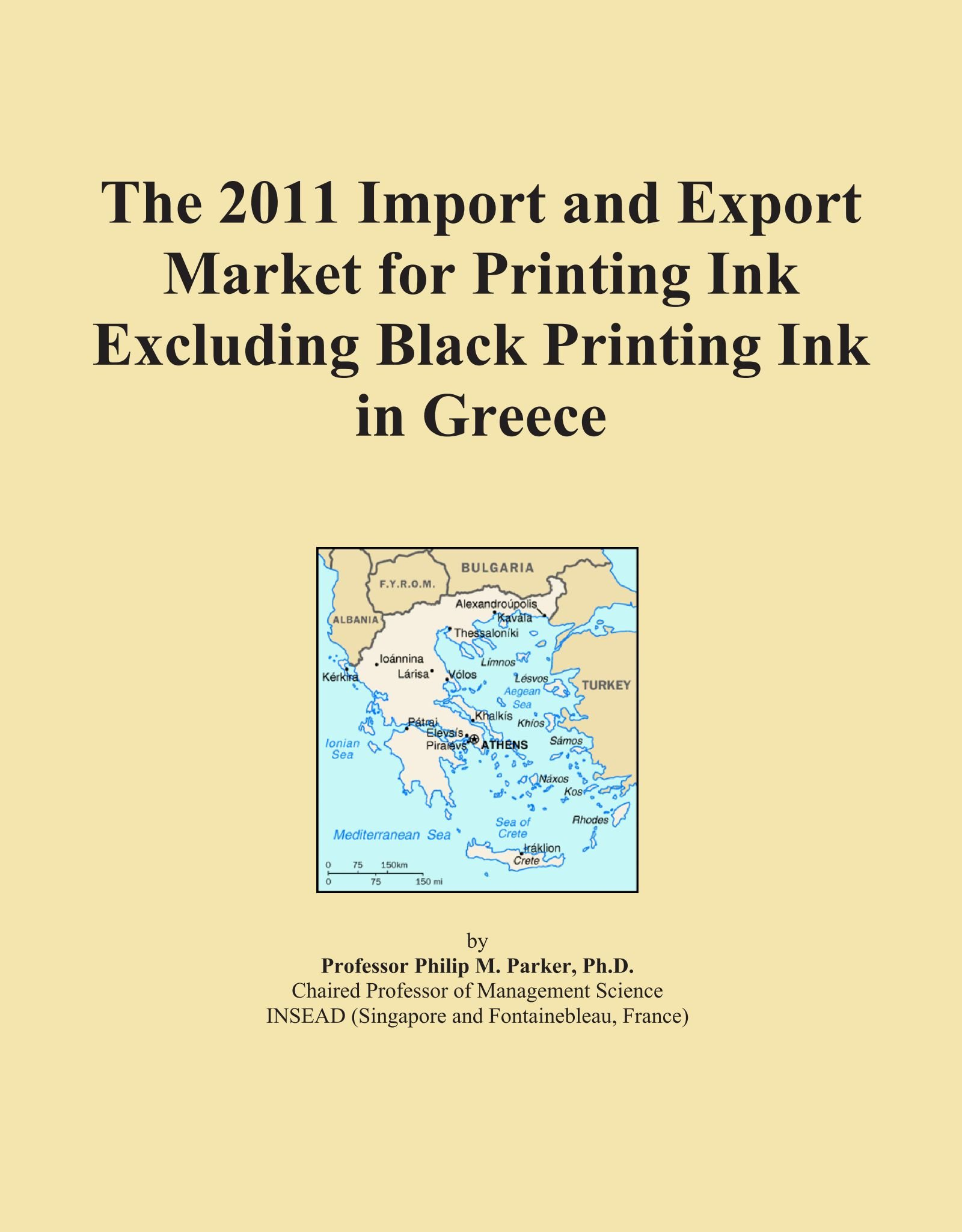 The 2011 Import and Export Market for Printing Ink Excluding Black Printing Ink in Greece pdf epub