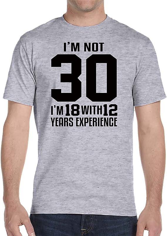 Amazon.com: I m No es 30 I m 18 con 12 años de experiencia ...